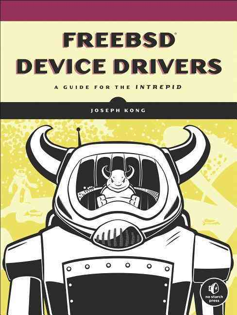 Freebsd Device Drivers By Kong, Joseph
