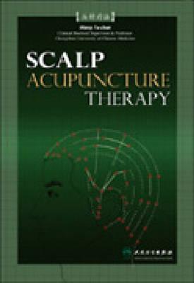 Scalp Acupuncture Therapy By Wang, Fu-chun/ Tie, Li/ Xian-mei, Yu/ Yu, Deng